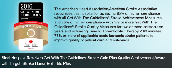 Sinai Hospital Receives Get With The Guidelines-Stroke Gold Plus Quality Achievement Award with Target: Stroke Honor Roll Elite Plus